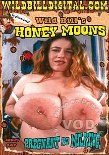 Wild Bill's Honey Moons – Pregnant & Milking